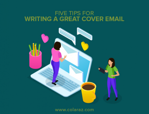 Five Tips for Writing a Great Cover Email While Sending Your Resume
