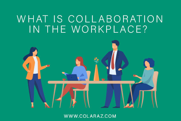 workplace collaboration, workplace ethics, workplace communication