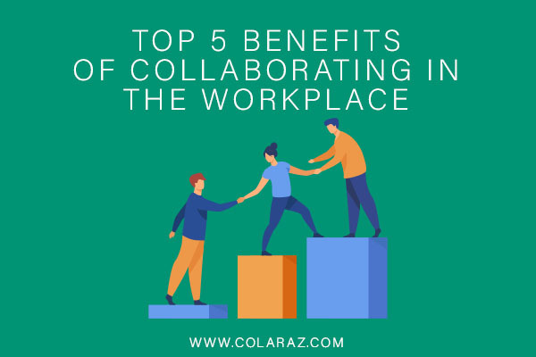 collaboration in the workplace, teamwork, career tips