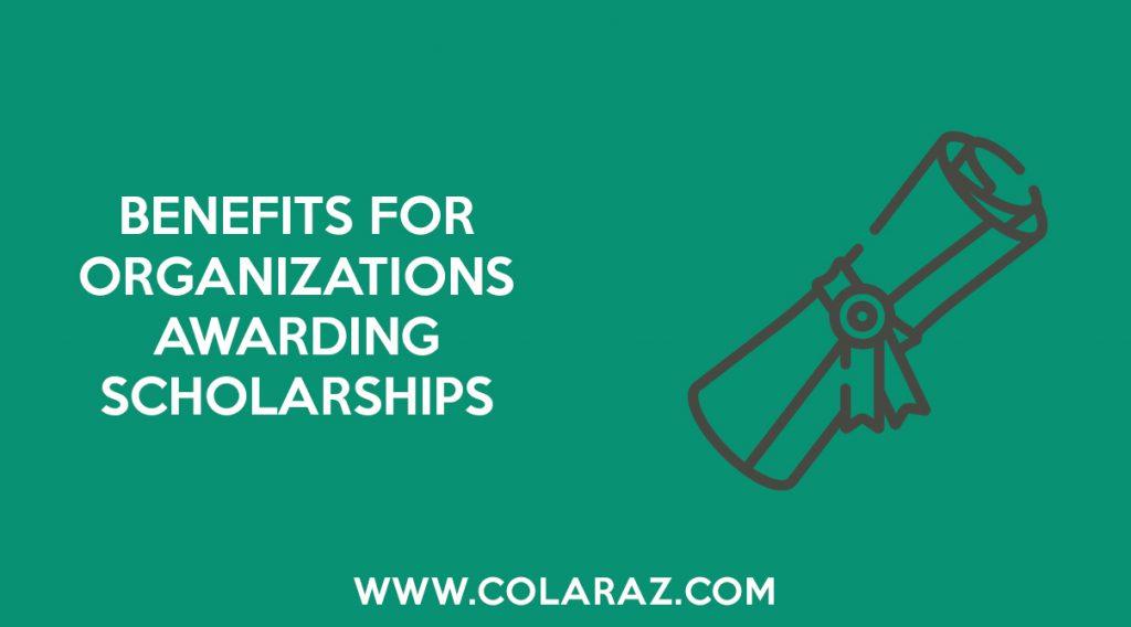 Scholarship, Organizations, Colaraz