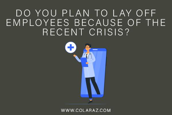 Pandemic Crisis, Coronavirus, Employee Termination