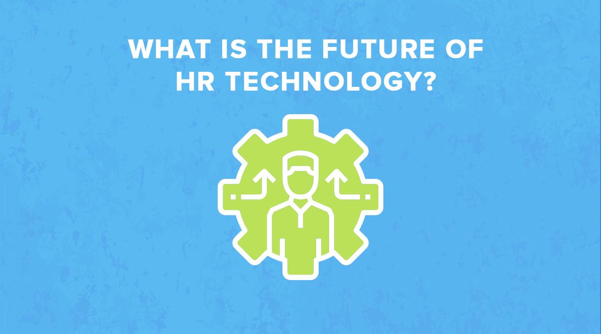 future of HR technology, human resource development, human resource manager