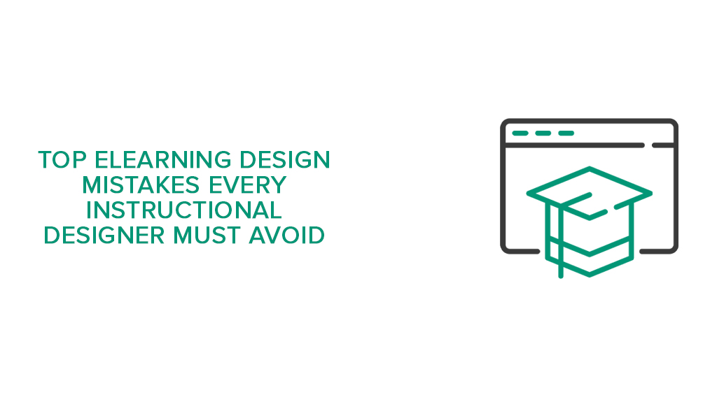 online education, content design, instructional video, eLearning design mistakes, modern eLearning design, instructional design for eLearning